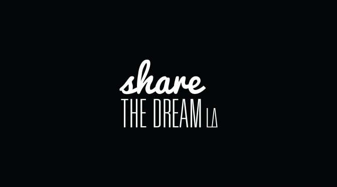 share-the-dream-la-co